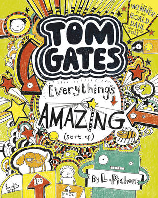 Everything's Amazing (Sort Of) - Tom Gates (Paperback)