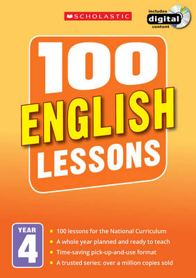 100 English Lessons: Year 4: Year 4 - 100 Lessons 2014 Curriculum (Mixed media product)