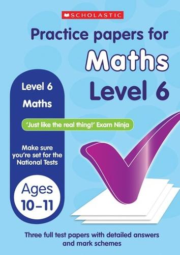 Maths Level 6: Level 6 - Practice Papers National Tests (Paperback)
