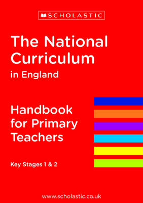The National Curriculum in England - Handbook for Primary Teachers - National Curriculum Handbook (Paperback)