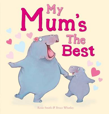 My Mum's the Best (Paperback)
