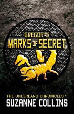 Gregor and the Marks of Secret - The Underland Chronicles (Paperback)