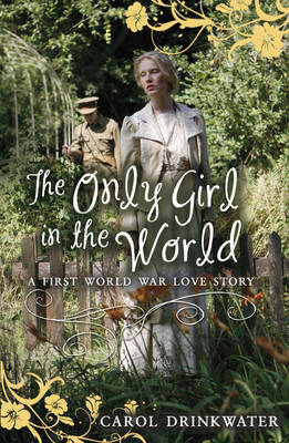 The Only Girl in the World - My Love Story (Paperback)