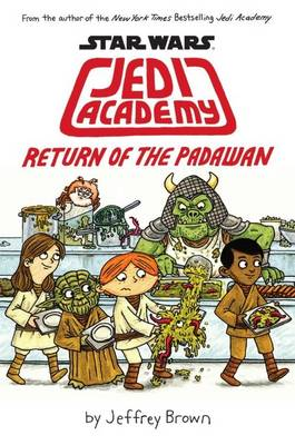 Return of the Padawan - Jedi Academy 2 (Hardback)