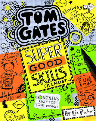 Super Good Skills (Almost...) - Tom Gates 10 (Hardback)