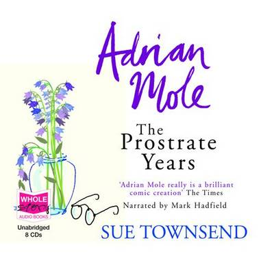 Adrian Mole: The Prostrate Years (CD-Audio)