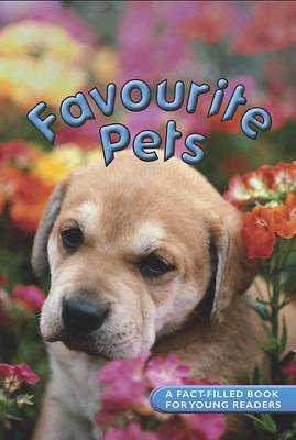 Reference Readers: Favourite Pets (Hardback)