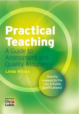 Practical Teaching: A Guide to TAQA (Paperback)