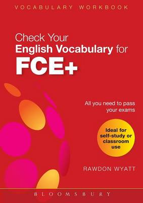 Check Your English Vocabulary for FCE+: Vocabulary Workbook - Check Your Vocabulary (Paperback)