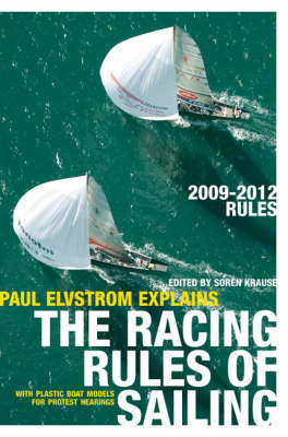Paul Elvstrom Explains the Racing Rules of Sailing: 2009-2012 Rules (Paperback)
