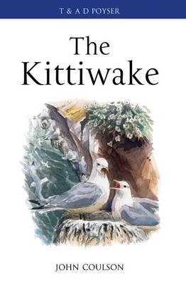 The Kittiwake - Poyser Monographs 27 (Hardback)