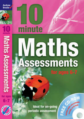 Ten Minute Maths Assessments Ages 6-7 - Maths (Mixed media product)