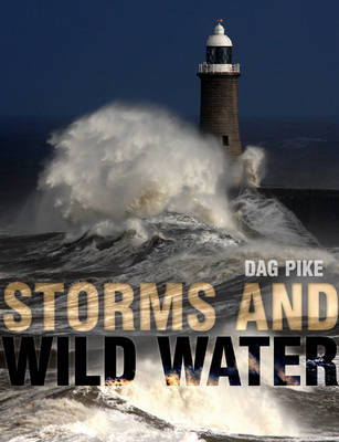 Storms and Wild Water (Paperback)