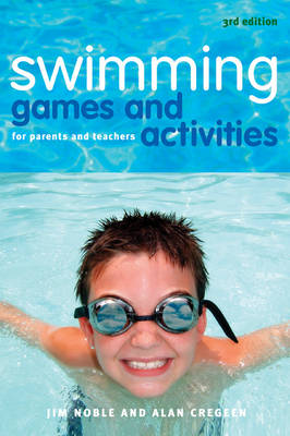 Swimming Games and Activities: For Parents and Teachers (Paperback)