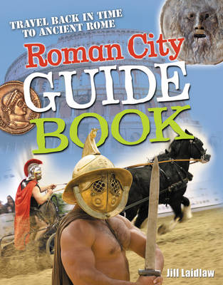 Roman City Guidebook: Age 7-8, Average Readers - White Wolves Non Fiction (Paperback)