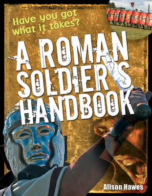 Roman Soldier's Handbook: Age 7-8, Above Average Readers - White Wolves Non Fiction (Paperback)
