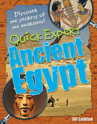 Quick Expert: Ancient Egypt: Age 8-9, Below Average Readers - White Wolves Non Fiction (Paperback)