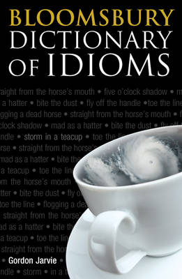 Bloomsbury Dictionary of Idioms (Paperback)