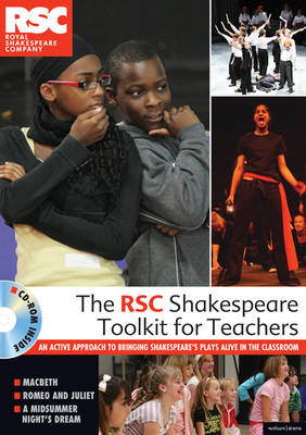 The RSC Shakespeare Toolkit for Teachers (Mixed media product)