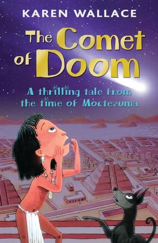 The Comet of Doom: A Thrilling Tale from the Time of Moctezuma (Paperback)