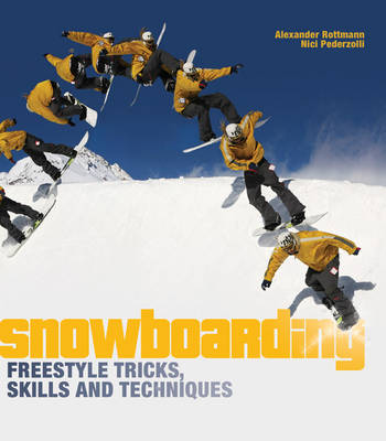 Snowboarding Freestyle Tricks, Skills and Techniques (Paperback)