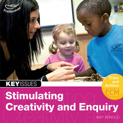 Stimulating Creativity and Enquiry (Paperback)