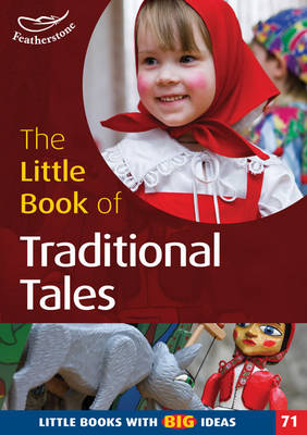 The Little Book of Traditional Tales: No. 71: Little Books with Big Ideas - Little Books (Paperback)