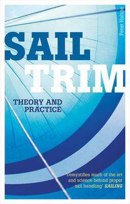 Sail Trim: Theory and Practice (Paperback)