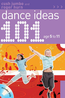 101 Dance Ideas Age 5-11 (Mixed media product)