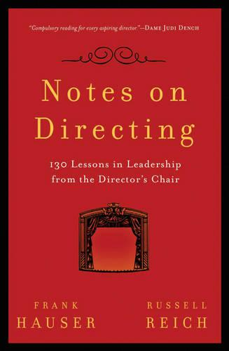 Notes on Directing: 130 Lessons in Leadership from the Director's Chair - Performance Books (Paperback)