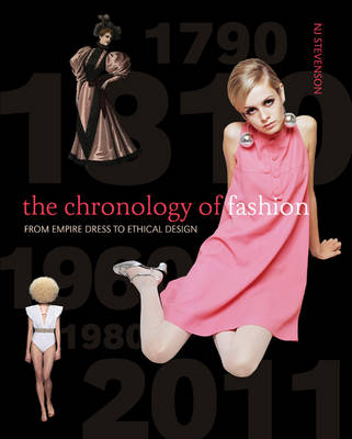 The Chronology of Fashion: From Empire Dress to Ethical Design (Paperback)