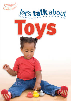 Let's Talk About Toys (Paperback)