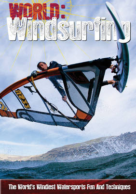 Windsurfing - World Sports Guide (Hardback)