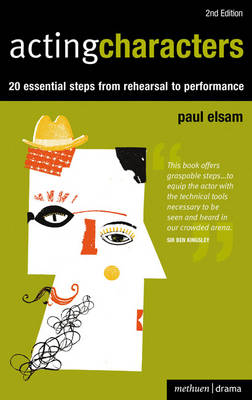 Acting Characters: 20 Simple Steps from Rehearsal to Performance - Performance Books (Paperback)