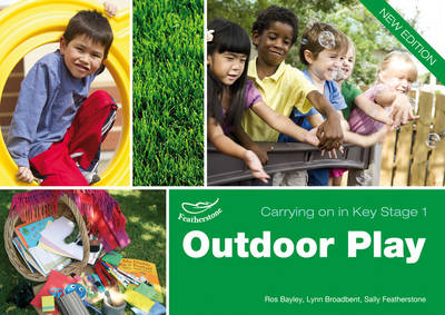 Outdoor Play (Carrying on in Key Stage 1) - Carrying on in Key Stage 1 (Paperback)