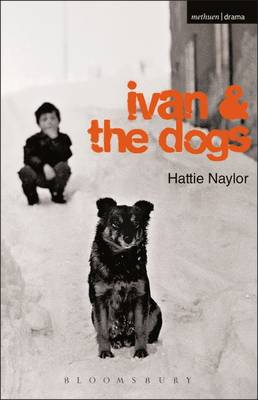Ivan and the Dogs - Modern Plays (Paperback)