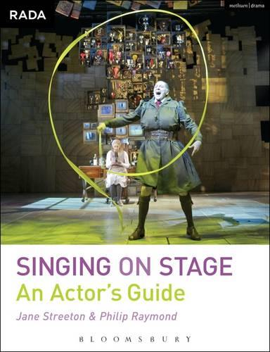 Singing on Stage: An Actors' Guide - RADA Guides (Paperback)