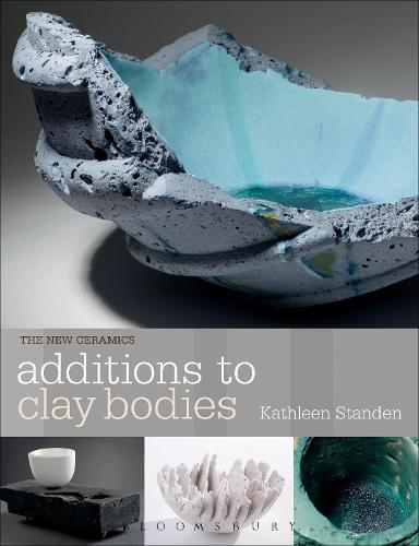 Additions to Clay Bodies - New Ceramics (Paperback)