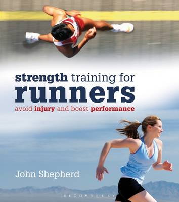 Strength Training for Runners: Avoid Injury and Boost Performance (Paperback)