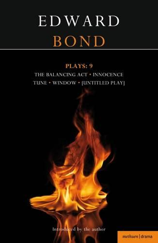 Bond Plays: 9: Innocence; Window, Tune, Balancing Act; The Edge - Contemporary Dramatists (Paperback)