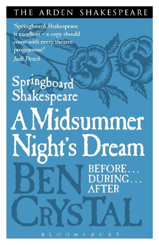 Springboard Shakespeare: A Midsummer Night's Dream - Springboard Shakespeare (Paperback)