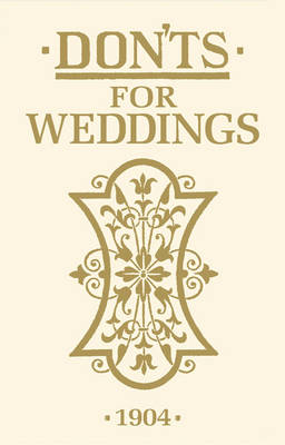 Don'ts for Weddings (Hardback)