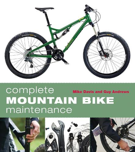 Complete Mountain Bike Maintenance (Paperback)