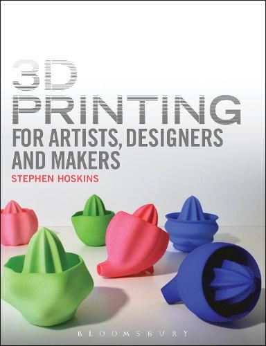 3D Printing for Artists, Designers and Makers (Paperback)
