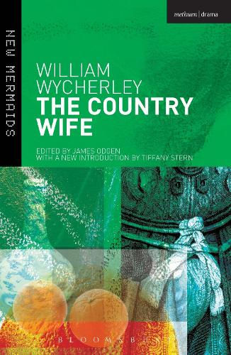 The Country Wife - New Mermaids 40 (Paperback)