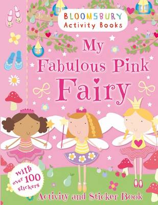 My Fabulous Pink Fairy Activity and Sticker Book - Activity Books for Girls (Paperback)
