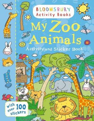 My Zoo Animals Activity and Sticker Book: Bloomsbury Activity Books (Paperback)
