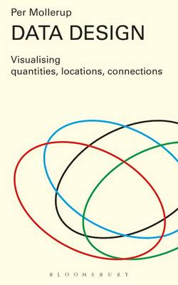 Data Design: Visualising Quantities, Locations, Connections (Paperback)