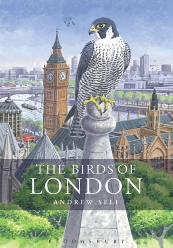 The Birds of London - Helm County Avifauna (Hardback)