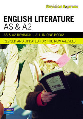 Revision Express AS and A2 English Literature - Direct to Learner Secondary (Paperback)